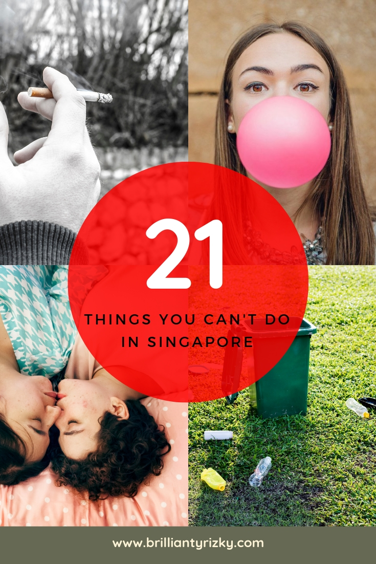 21 Things You Can't Do In Singapore