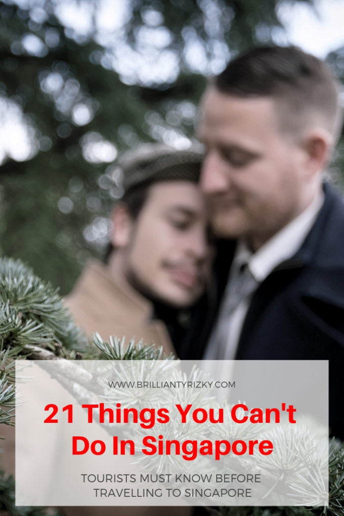 Same Sex Relationship - 21 Things You Can't Do In Singapore