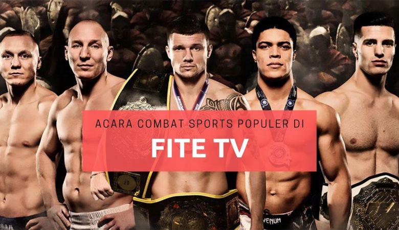 Acara Combat Sports Streaming FITE TV